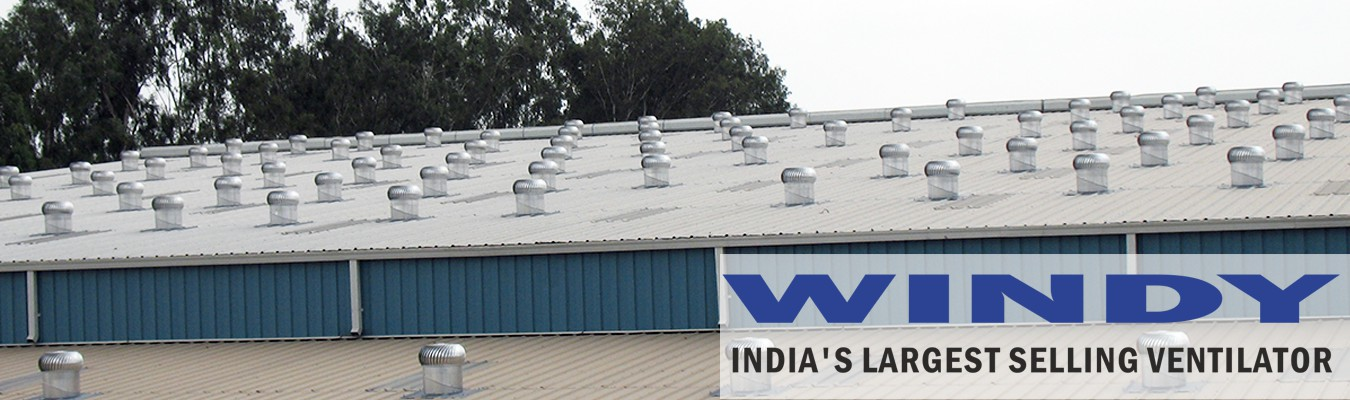 Wind Driven Roof Ventilators, Powered Roof Ventilators